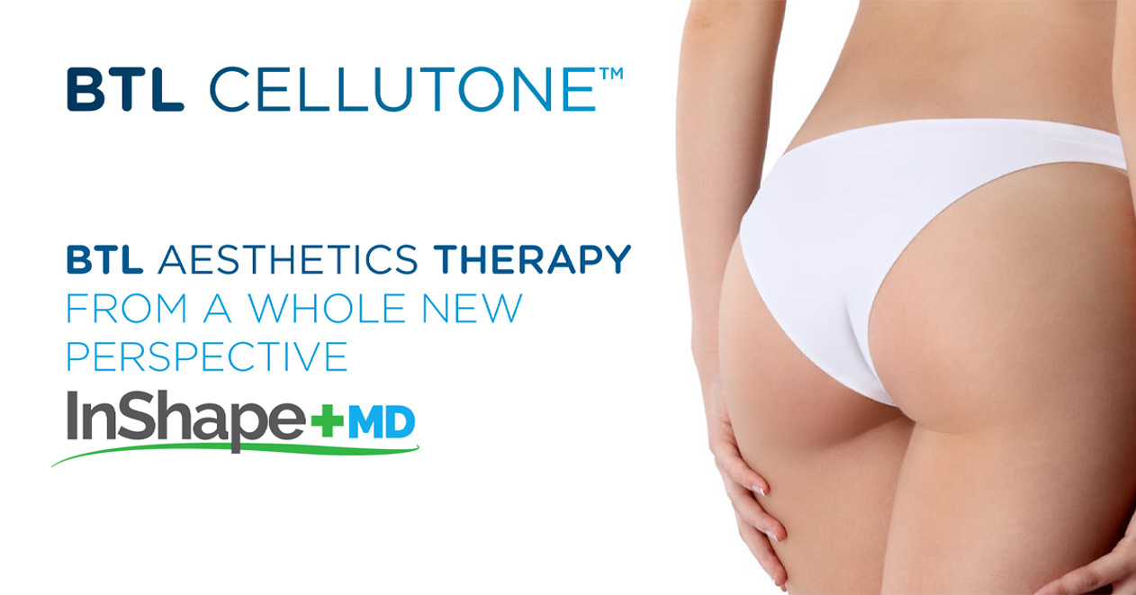 BTL Aesthetics Therapy, from a whole new perspective | InShape+MD Seattle